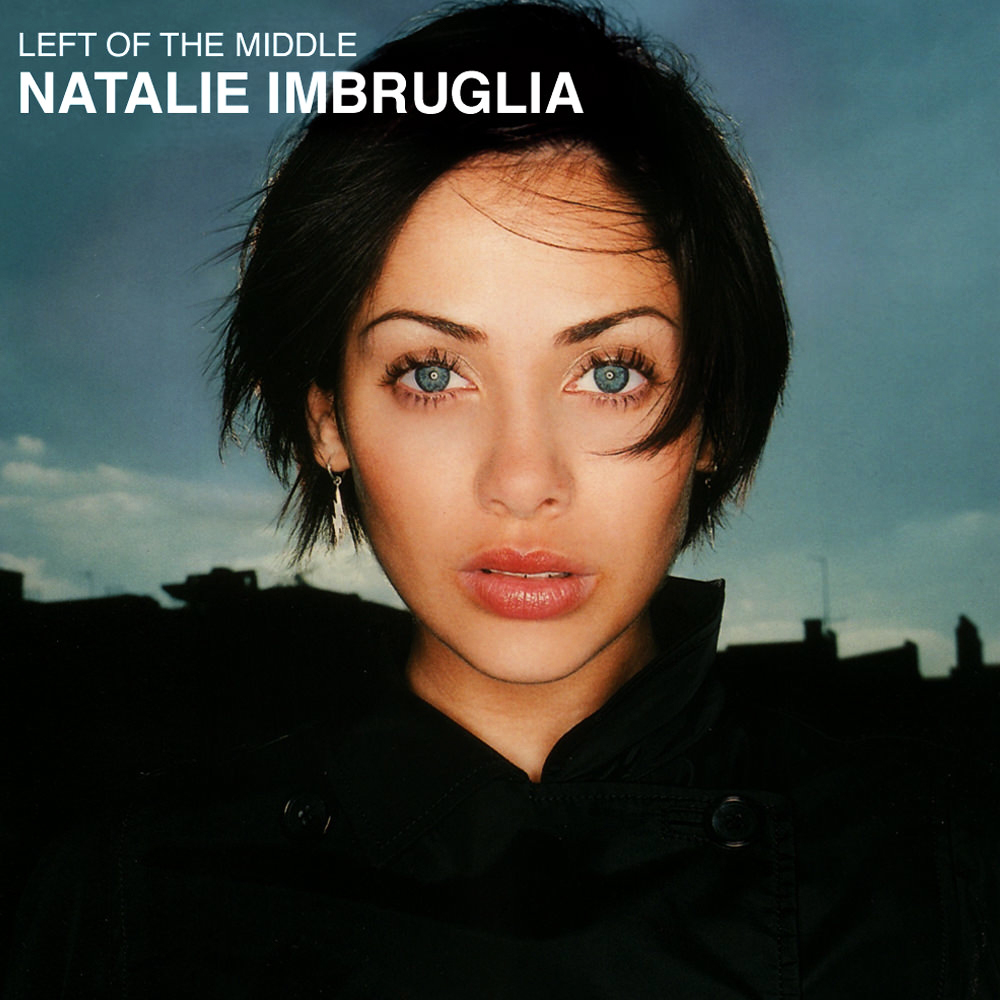 Imbruglia - [90's] Natalie Imbruglia - Pigeons and Crumbs (1997) Natalie%20Imbruglia%20-%20Left%20of%20the%20Middle